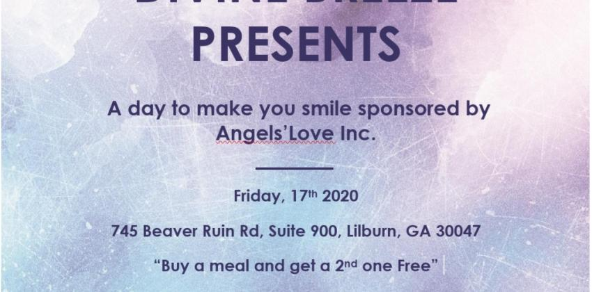 "DIVINE BREEZE PRESENTS ""A DAY TO MAKE YOU SMILE SPONSORED BY ANGELS'LOVE INC."""